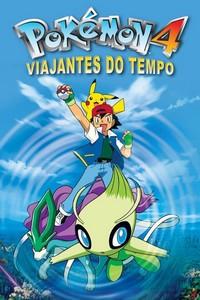 Pokémon 4: Viajantes do Tempo (2001) Dublado 480p