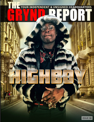 The Grynd Report, HighBoy Edition, Mysticsent, Indie Hip Hop, Unsigned Hypes, unsigned headquarters, Indie Hotspot, Hip Hop Everything, Team Bigga Rankin, The Promo Vatican, cool running djs, Hip Hop Magazine,