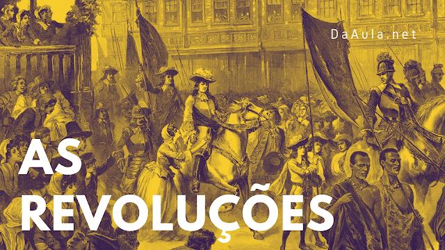 História: Sobre as revoluções (Visão geral)