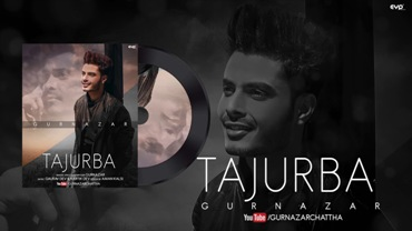 Tajurba Lyrics - Gurnazar