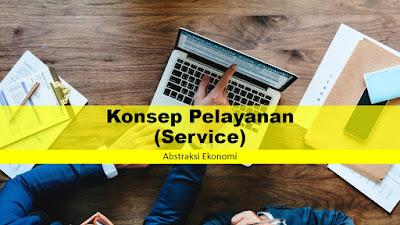 Konsep Pelayanan (Service)