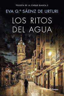 Los ritos del agua   La ciudad blanca #2   Eva G. Sáenz de Urturi