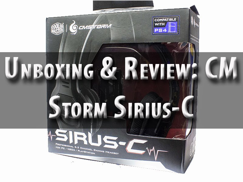Unboxing & Review: CM Storm Sirius-C 47