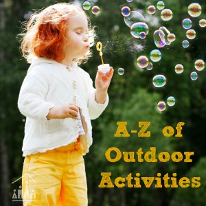 A-Z of outdoor activities for kids