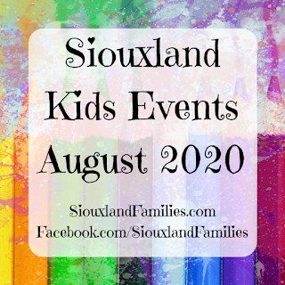 "in background, a watercolor painting of colored pencils. in foreground the words ""Siouxland Kids Events August 2020"" and ""SiouxlandFamilies.com Facebook.com/SiouxlandFamilies"""