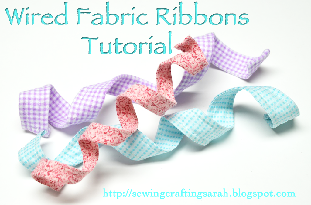 Sewing and Crafting with Sarah: How to Make Wired Fabric