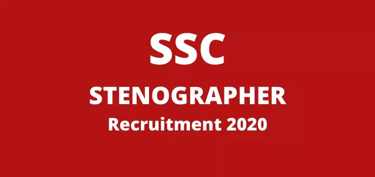 SSC Stenographer Vacancy 2020