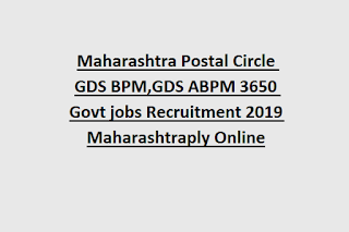 Maharashtra Postal Circle GDS BPM,GDS ABPM 3650 Govt jobs Recruitment 2019 apply Online