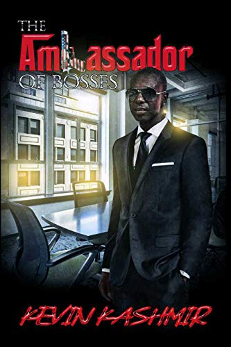 The Ambassador Of Bosses Kindle Edition