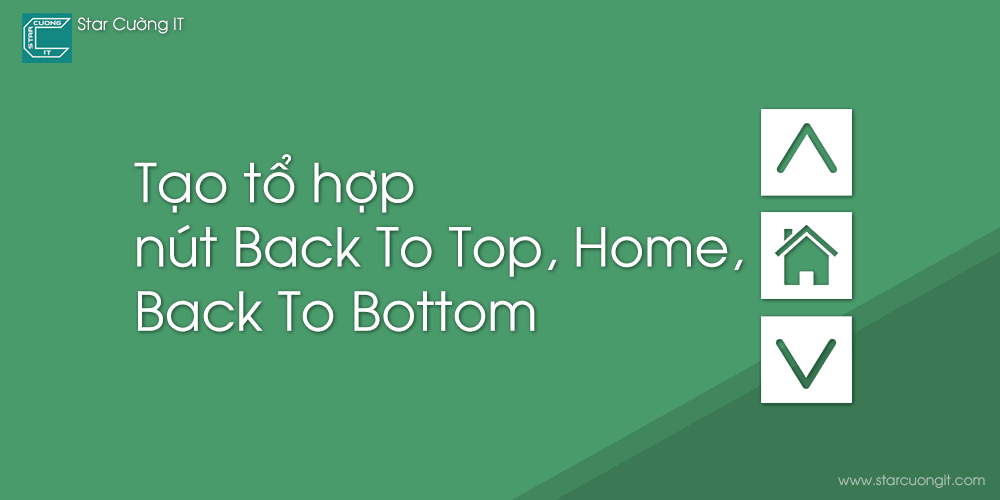 Tạo tổ hợp nút Back To Top, Home, Back To Bottom cho Blogspot