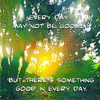 everyday may not be good
