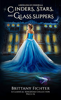 Cinders, Stars, and Glass Slippers - Brittany Fichter