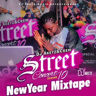 [MIXTAPE] DJ AKETZ AND CREW CONCERT SEASON 10 NEW YEAR MIXTAPE