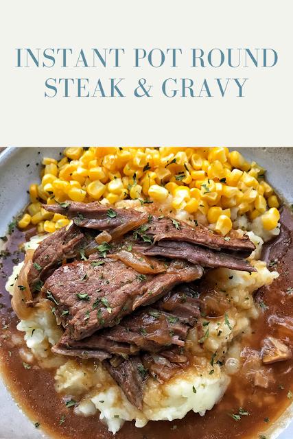 Instant Pot Round Steak & Gravy