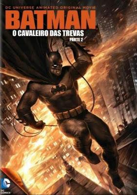 Assistir Batman O Cavaleiro das Trevas Parte 2 Dublado Online HD