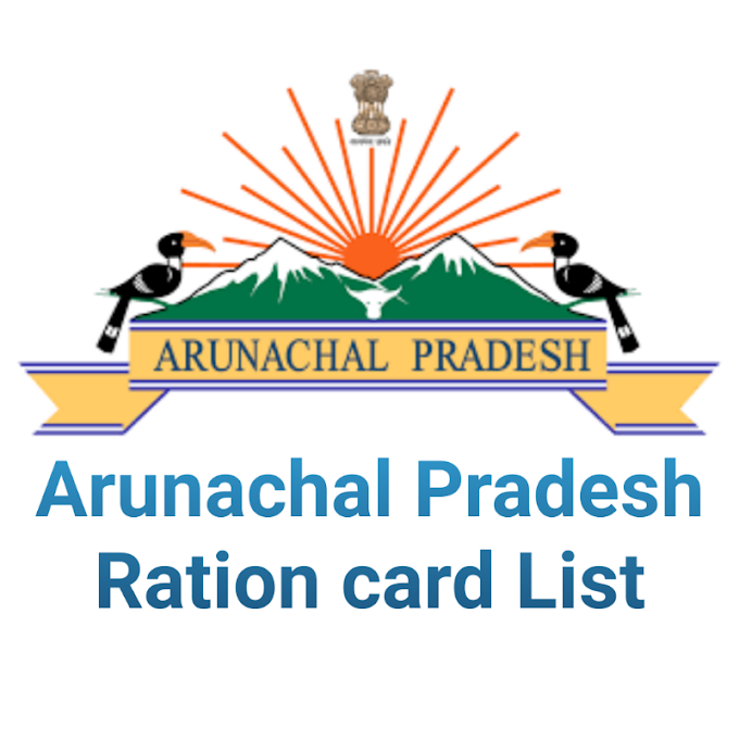 Arunachal Pradesh Ration card List | ap New Ration Card List