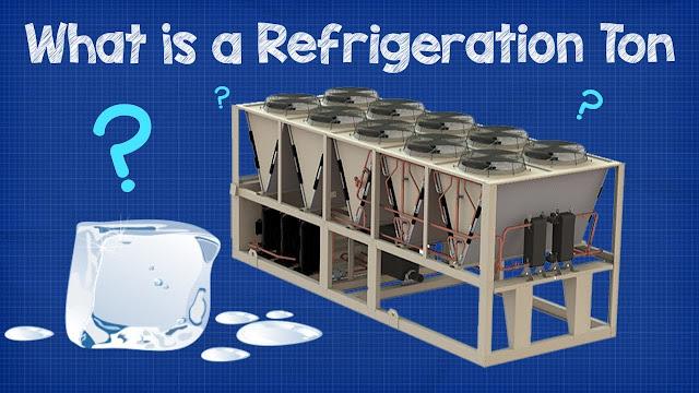 What is a Refrigeration Ton + CALCULATIONS chiller hvac btu kw