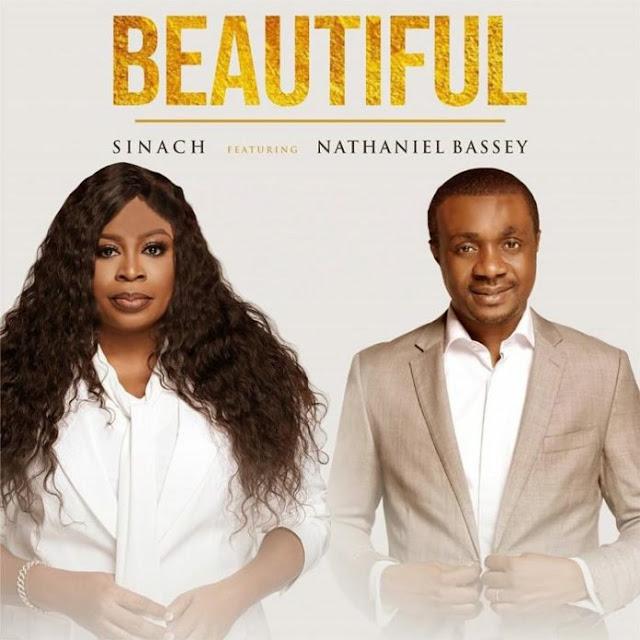 Audio: Sinach Ft. Nathaniel Bassey – Beautiful