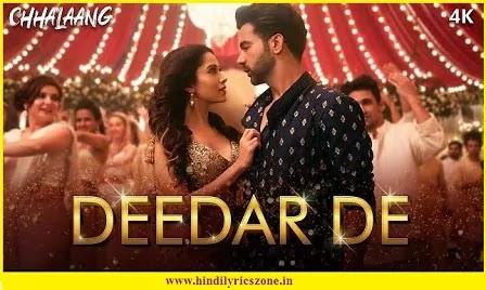 Deedar De Lyrics - Asees Kaur Feat Rajkumar, Nushrratt B | Chhalaang 2020