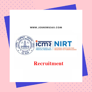 NIRT Chennai Recruitment 2020 for Biotechnologist, Biomedical Engineer, Data Analyst & Senior Laboratory Technicians