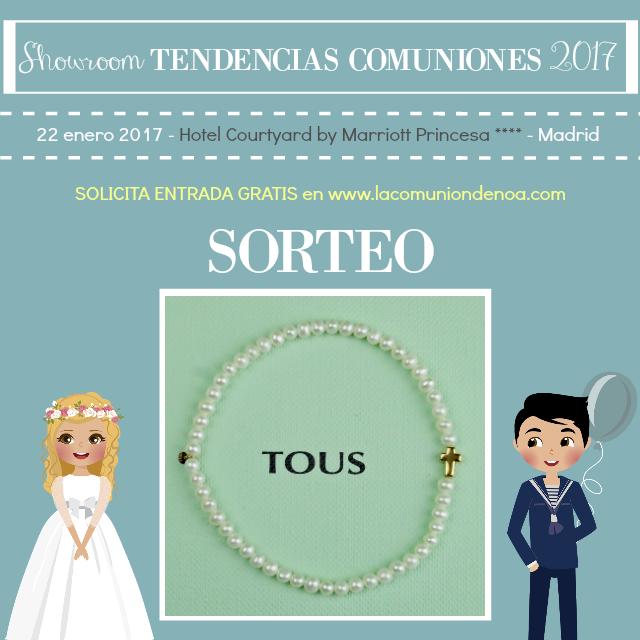 Sorteo Pulsera Tous Comunion - Showroom Tendencias Comuniones 2017 - La Comunion de Noa