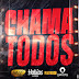 Calado Show Feat. Dj Habias, Lipiki No Beat, Dj Nelasta - Chama Todos