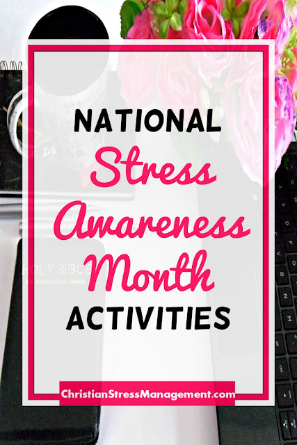 National Stress Awareness Month Activities