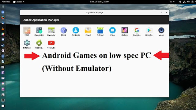 Playing Android Games In Linux Xbuntu