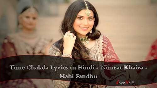 Time Chakda Lyrics in Hindi - Nimrat Khaira