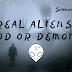 REAL ALIENS -  GOD OR DEMON | SCIENCETALK.IN