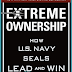 Book Review: EXTREME OWNERSHIP: HOW U.S. NAVY SEALS LEAD & WIN