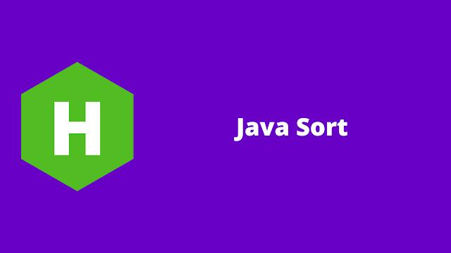 HackerRank Java Sort problem solution