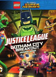 Lego DC Comics Superheroes: Justice League – Gotham City Breakout (2016)