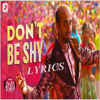 Don't Be Shy Lyrics Bala [2019]