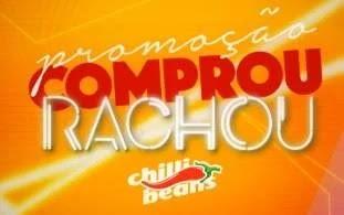 Nova Promoção Chilli Beans 2019 Comprou, Rachou