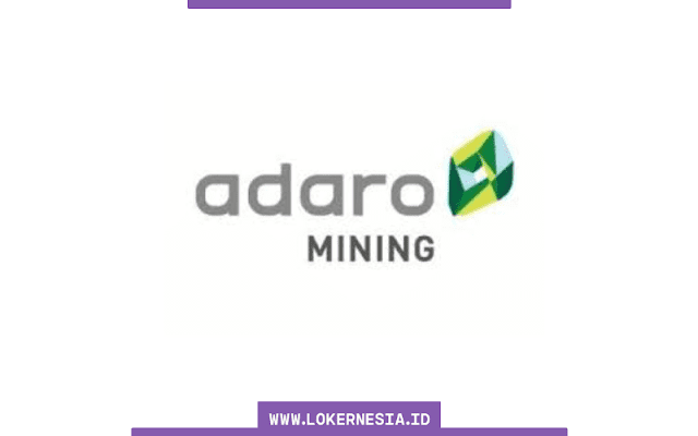 Lowongan Kerja Adaro Mining Palangkaraya Juli 2021