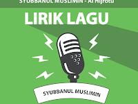 Lirik Lagu Al Hijrotu - Syubbanul Muslimin