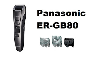 Panasonic ER-GB80 trimmer review