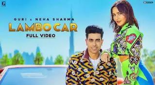 Lambo Car Lyrics - Guri   Neha Sharma