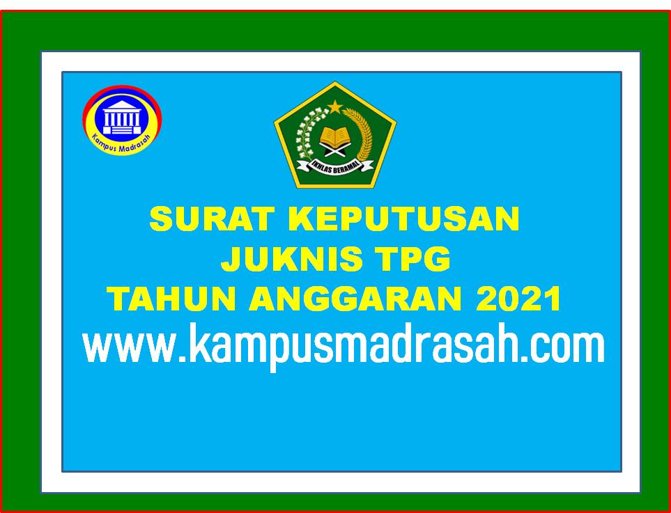 SK Juknis Penyaluran TPG Tahun 2021