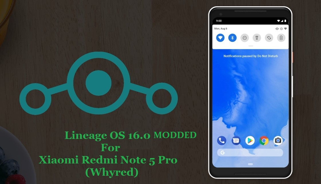 ROM][Whyred] Lineage OS 16 0 Latest For Xiaomi Redmi Note 5