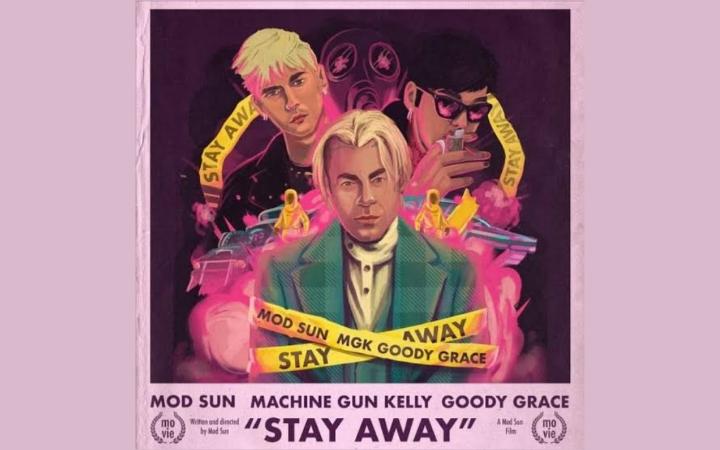Mod Sun - Stay Away ft. Machine Gun Kelly