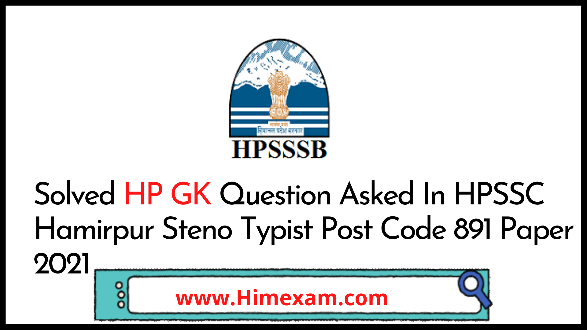 Solved HP GK Question Asked In HPSSC Hamirpur Steno Typist Post Code 891 Paper 2021