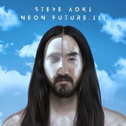 Steve Aoki – Neon Future III (2018) CD Completo