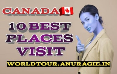 canada tourism,canada travel,best places to visit,best places to visit in canada,top 10 canada,vancouver,banff national park,toronto,montreal,calgary,whistler,vancouver island,quebec city,niagara falls,ontario travel,canada destinations