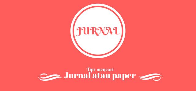 Cara Mencari Jurnal atau Paper Ilmiah di Internet | De Eka