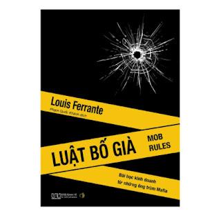 Luật Bố già - Bài học kinh doanh từ những ông trùm Mafia ebook PDF EPUB AWZ3 PRC MOBI