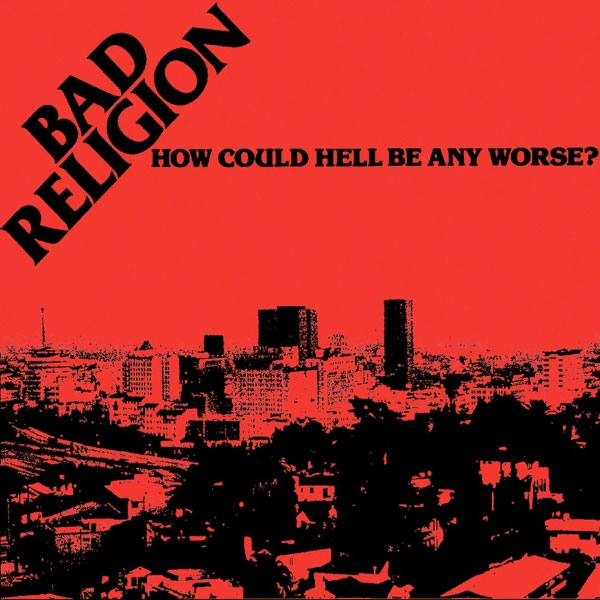 "Bad Religion's ""How Could Hell Be Any Worse?"" turns 38 years old"