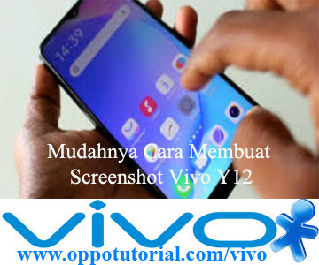 Cara Membuat Screenshot Vivo Y12