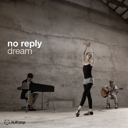 No Reply – Vol.2 Dream